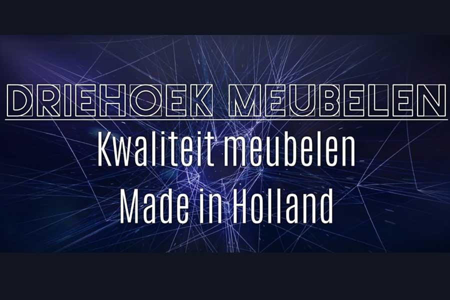 De meubelfabriek Kwaliteits Meubelen  uit Holland Driehoek Meubelen Meubelzaak Amsterdam